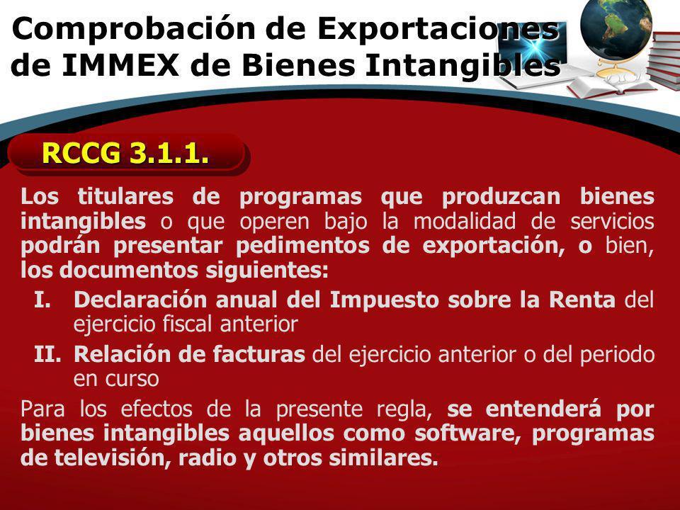 Comprobación de Exportaciones de IMMEX de Bienes Intangibles