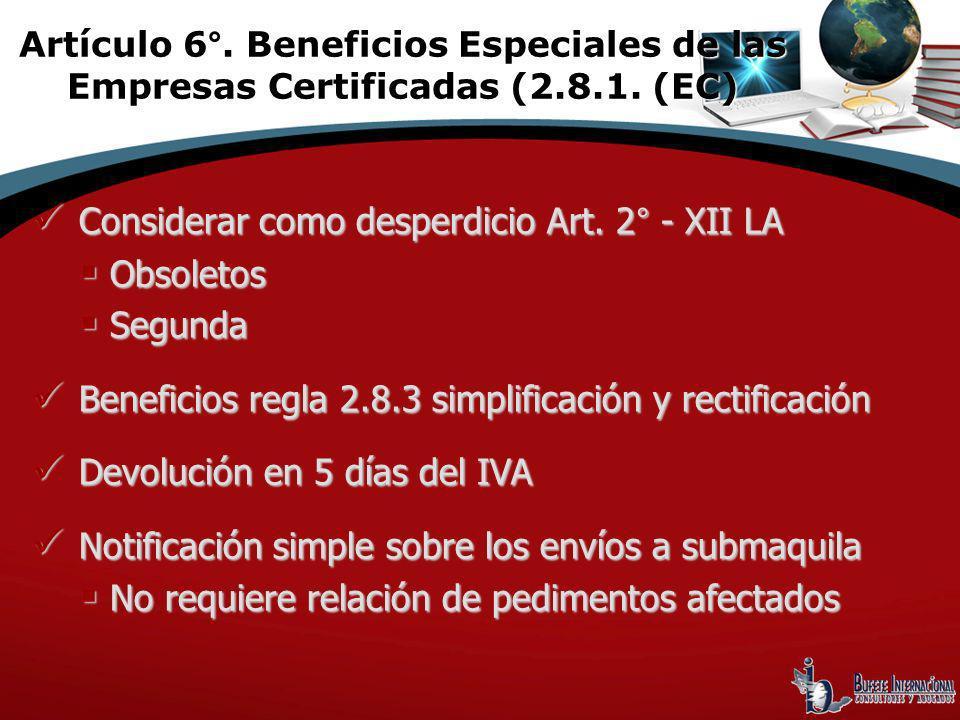 Considerar como desperdicio Art. 2° - XII LA Obsoletos Segunda