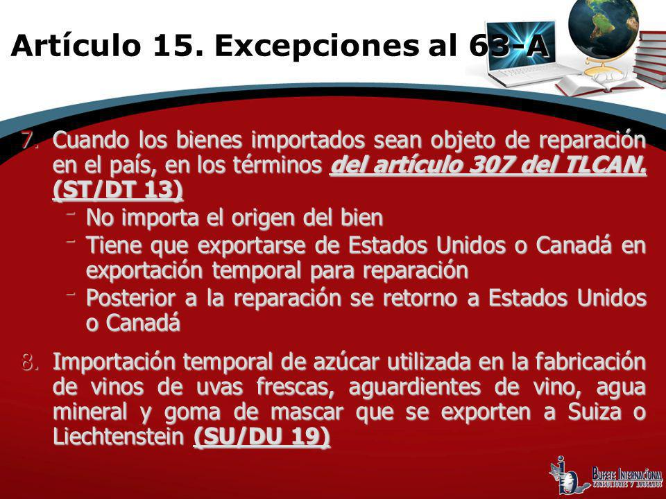 Artículo 15. Excepciones al 63-A