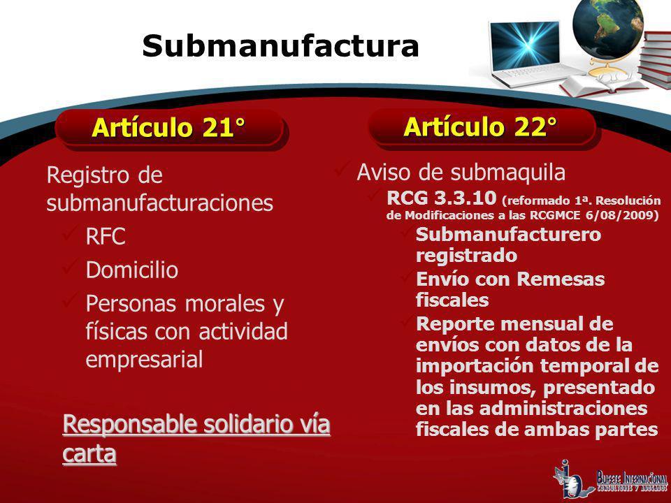 Submanufactura Artículo 21° Artículo 22°