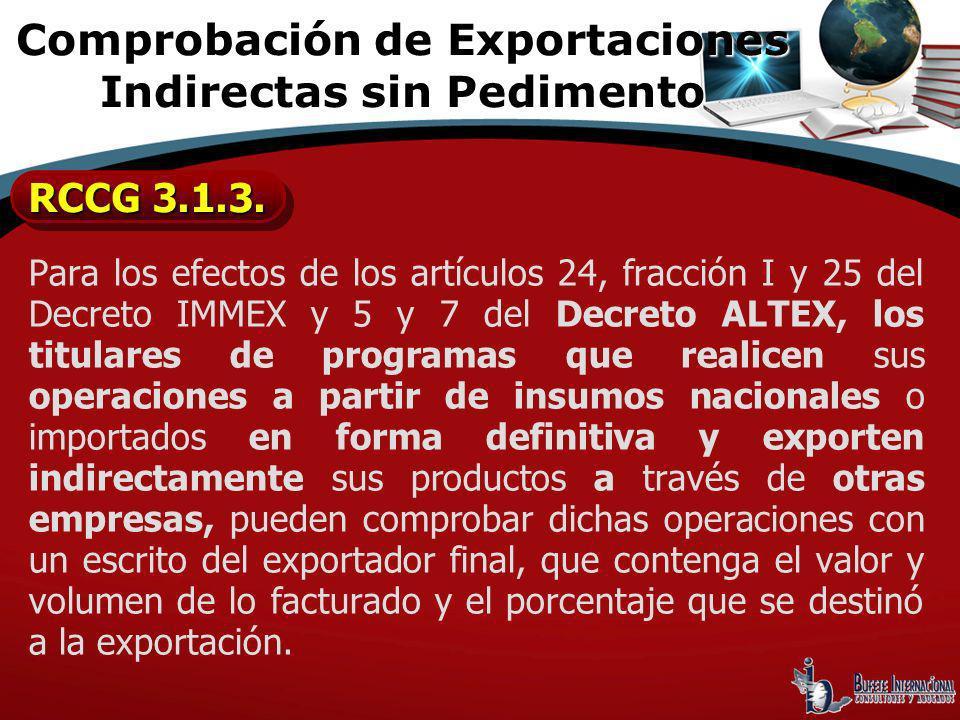 Comprobación de Exportaciones Indirectas sin Pedimento
