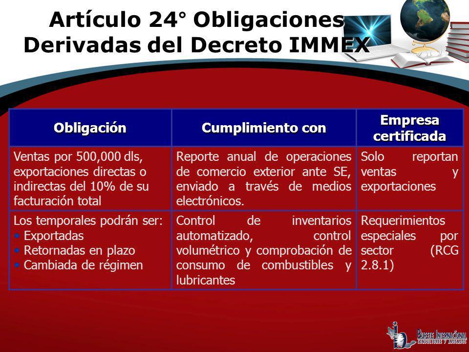 Artículo 24° Obligaciones Derivadas del Decreto IMMEX
