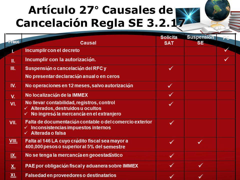 Artículo 27° Causales de Cancelación Regla SE 3.2.17