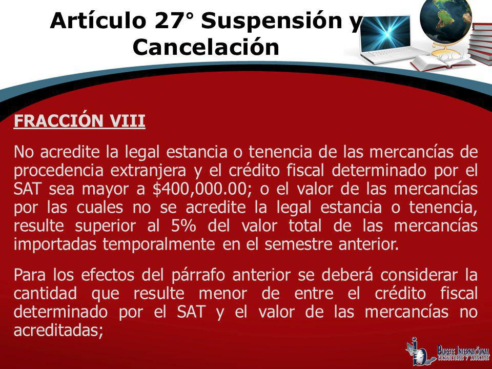 Artículo 27° Suspensión y Cancelación