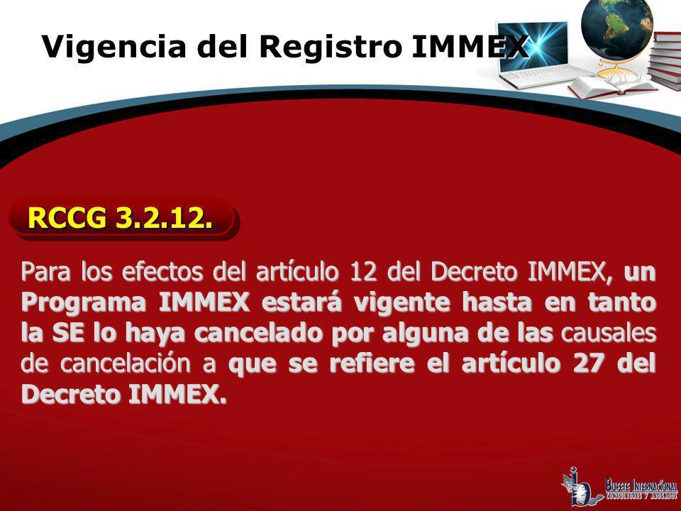 Vigencia del Registro IMMEX