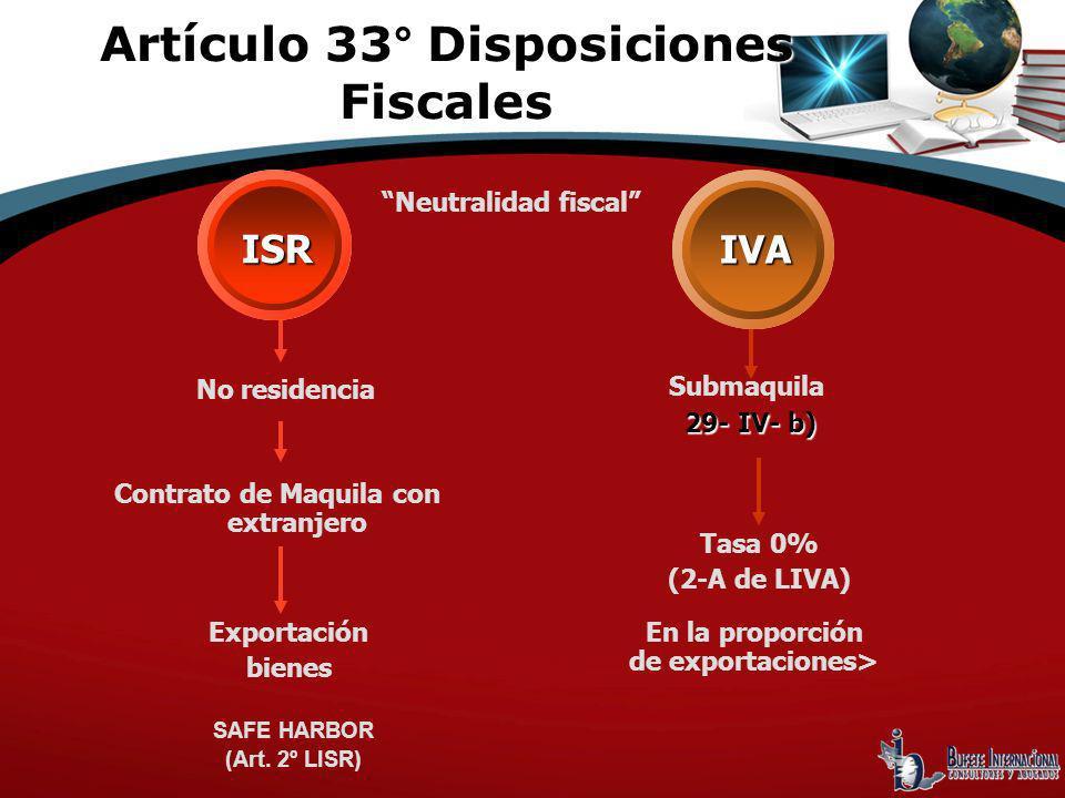 Artículo 33° Disposiciones Fiscales