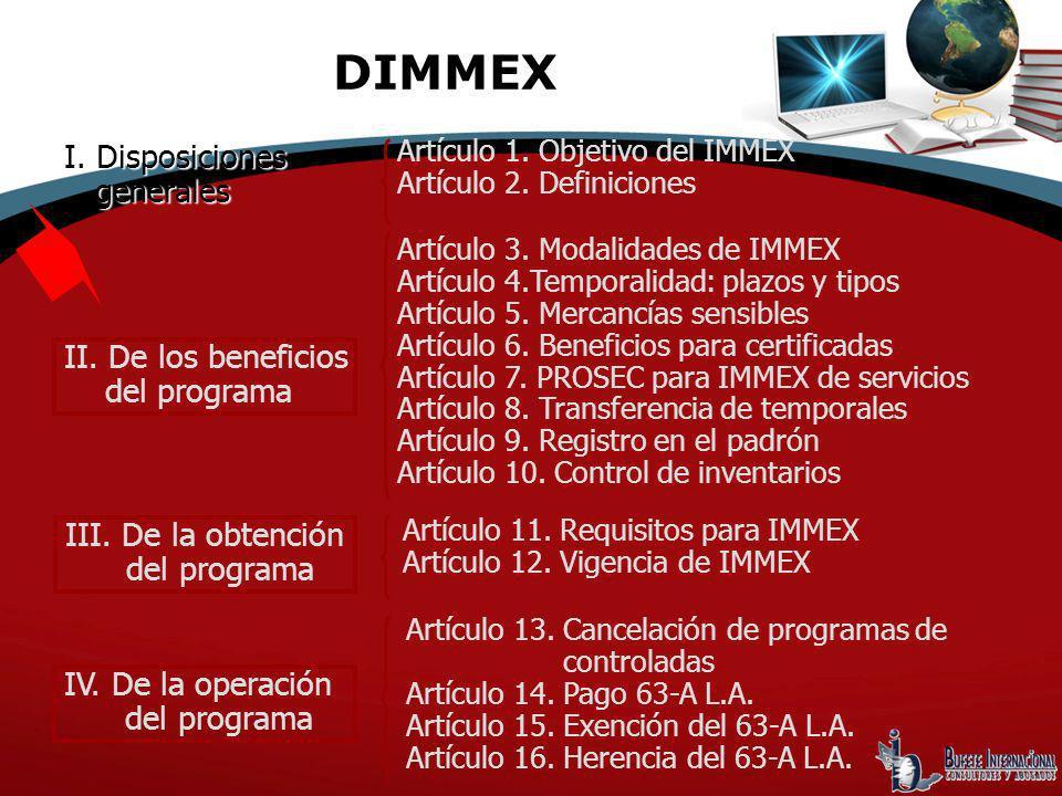 DIMMEX I. Disposiciones generales II. De los beneficios del programa