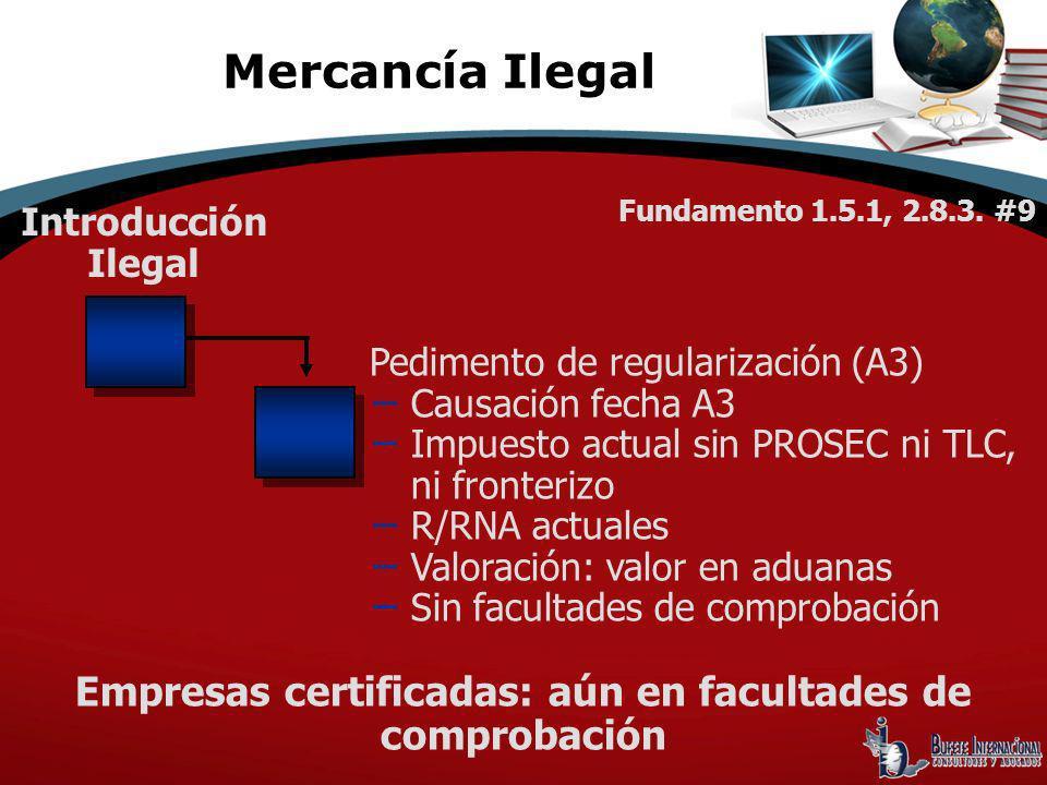 Empresas certificadas: aún en facultades de comprobación