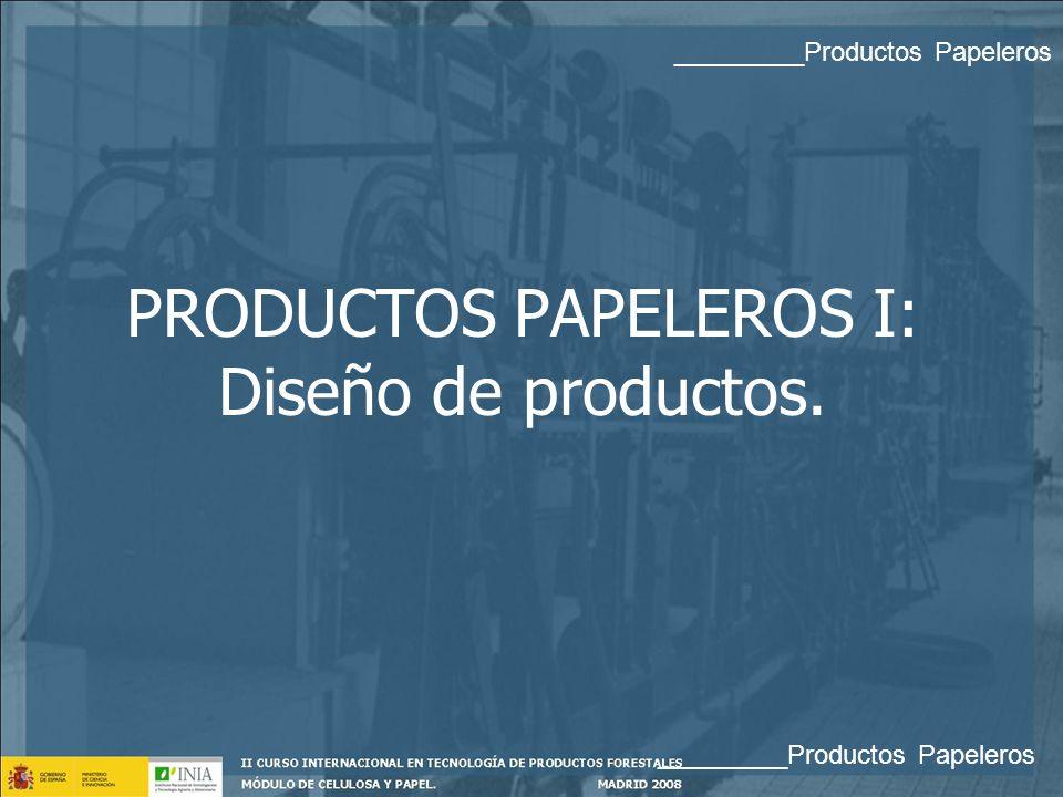 PRODUCTOS PAPELEROS I: Diseño de productos.