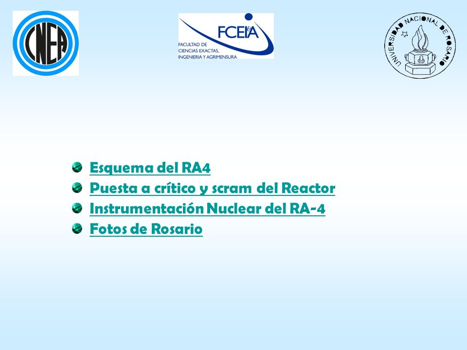 Esquema del RA4 Puesta a crítico y scram del Reactor.