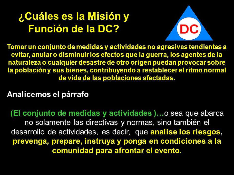¿Cuáles es la Misión y Función de la DC