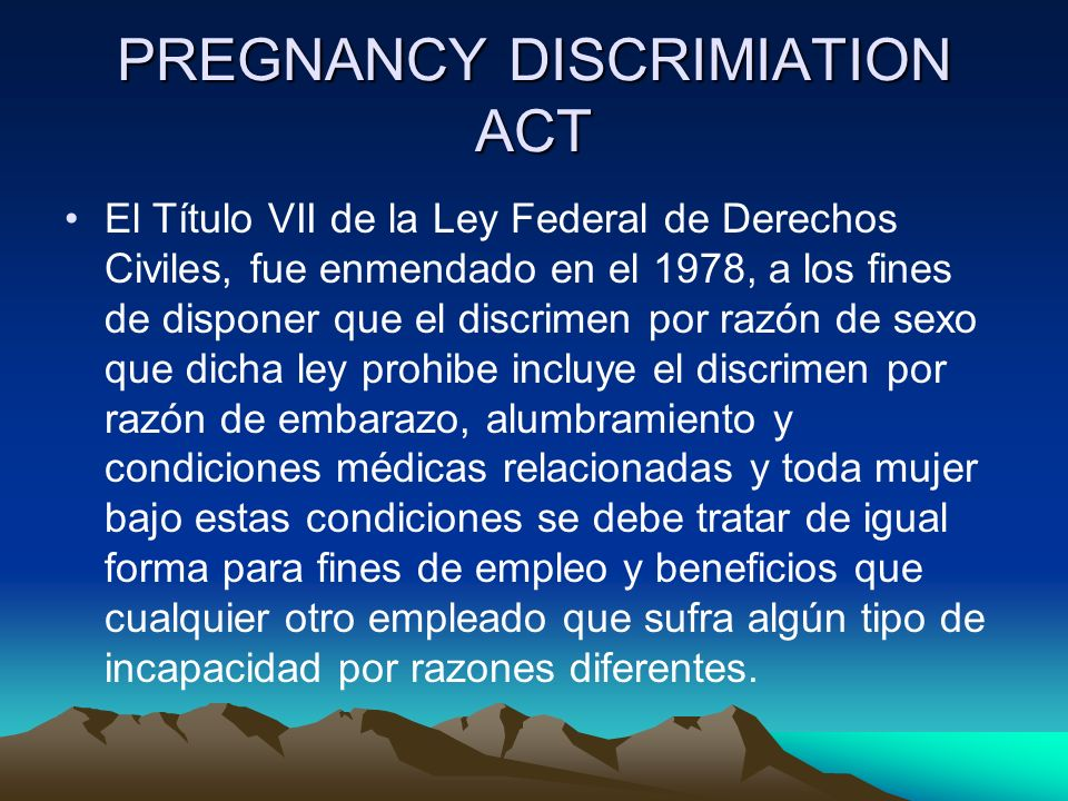 PREGNANCY DISCRIMIATION ACT