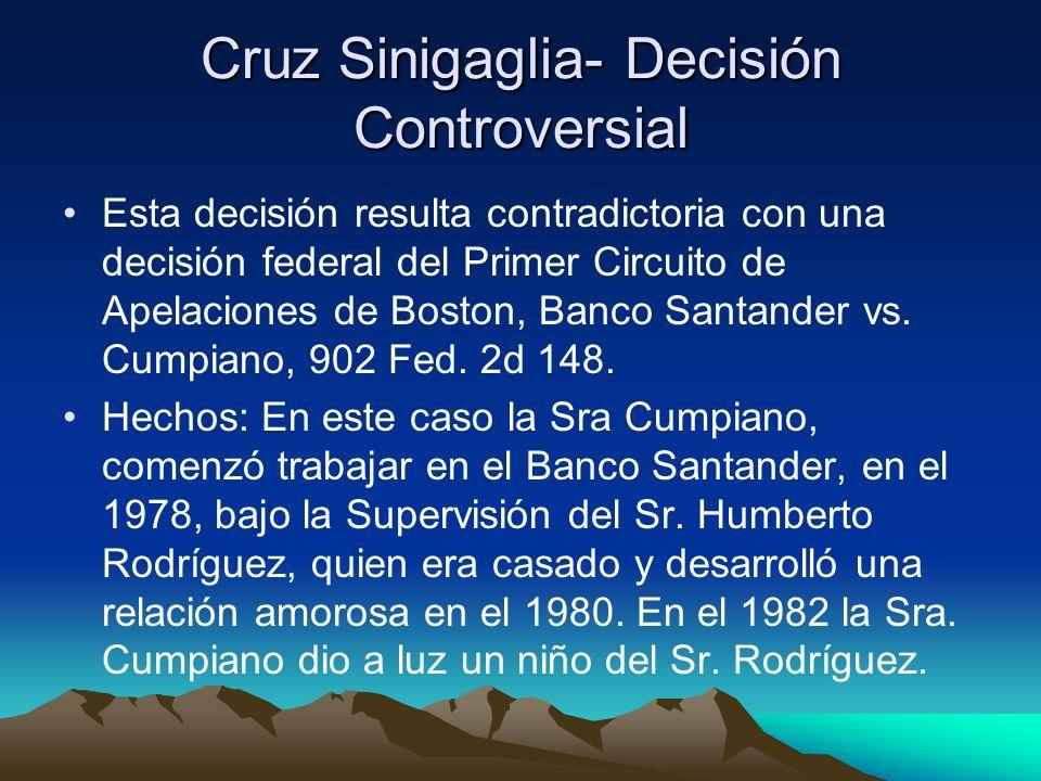 Cruz Sinigaglia- Decisión Controversial