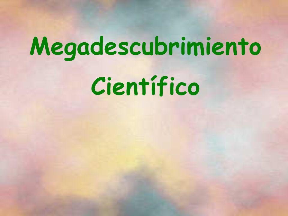 Megadescubrimiento Científico