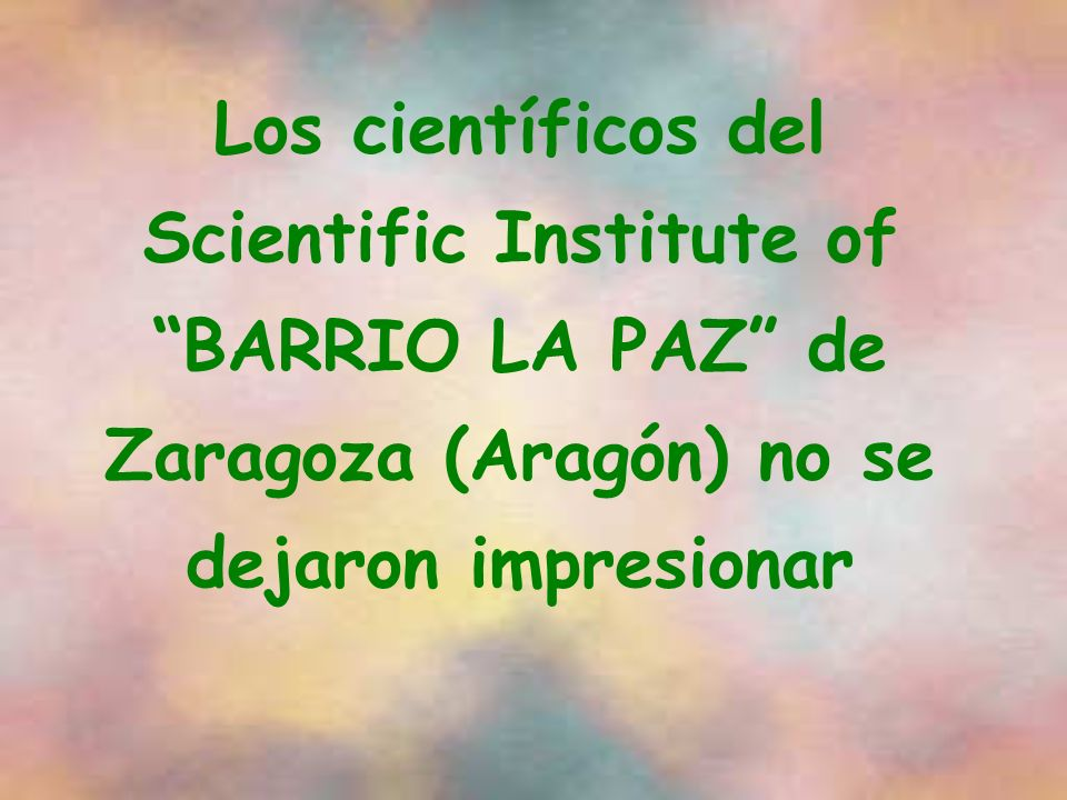 Los científicos del Scientific Institute of