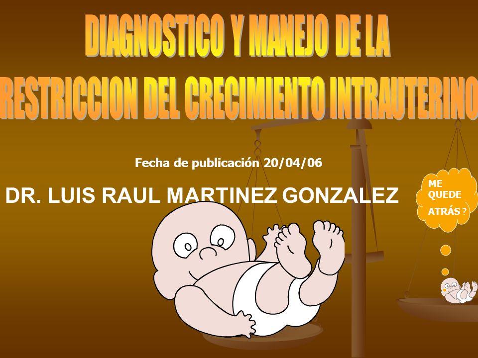 DR. LUIS RAUL MARTINEZ GONZALEZ