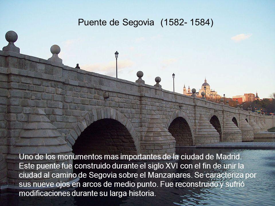 Puente de Segovia (1582- 1584)