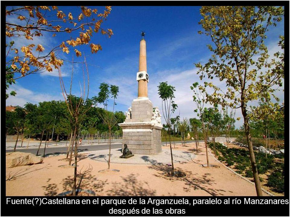 Fuente( )Castellana en el parque de la Arganzuela, paralelo al río Manzanares después de las obras