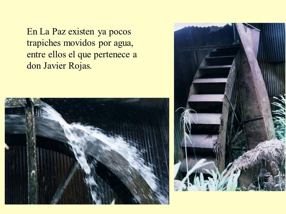 En La Paz existen ya pocos trapiches movidos por agua,