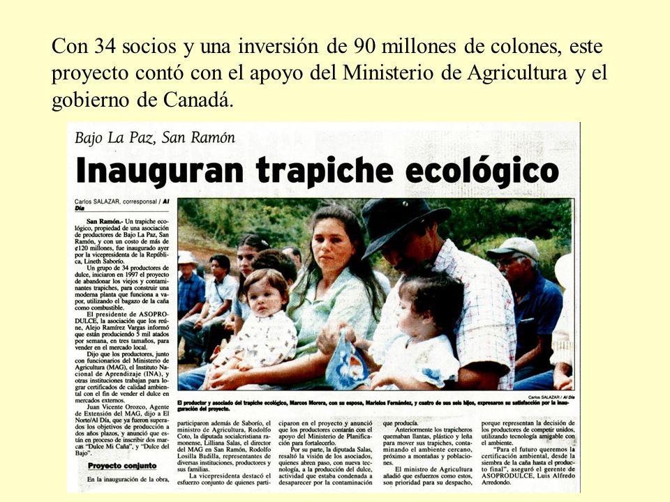 Con 34 socios y una inversión de 90 millones de colones, este proyecto contó con el apoyo del Ministerio de Agricultura y el gobierno de Canadá.