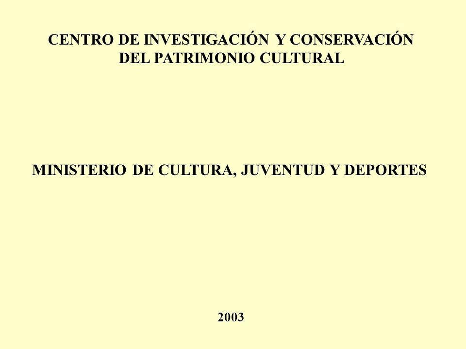 CENTRO DE INVESTIGACIÓN Y CONSERVACIÓN DEL PATRIMONIO CULTURAL