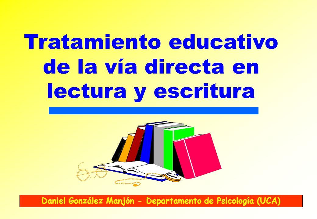 Tratamiento educativo de la vía directa en lectura y escritura