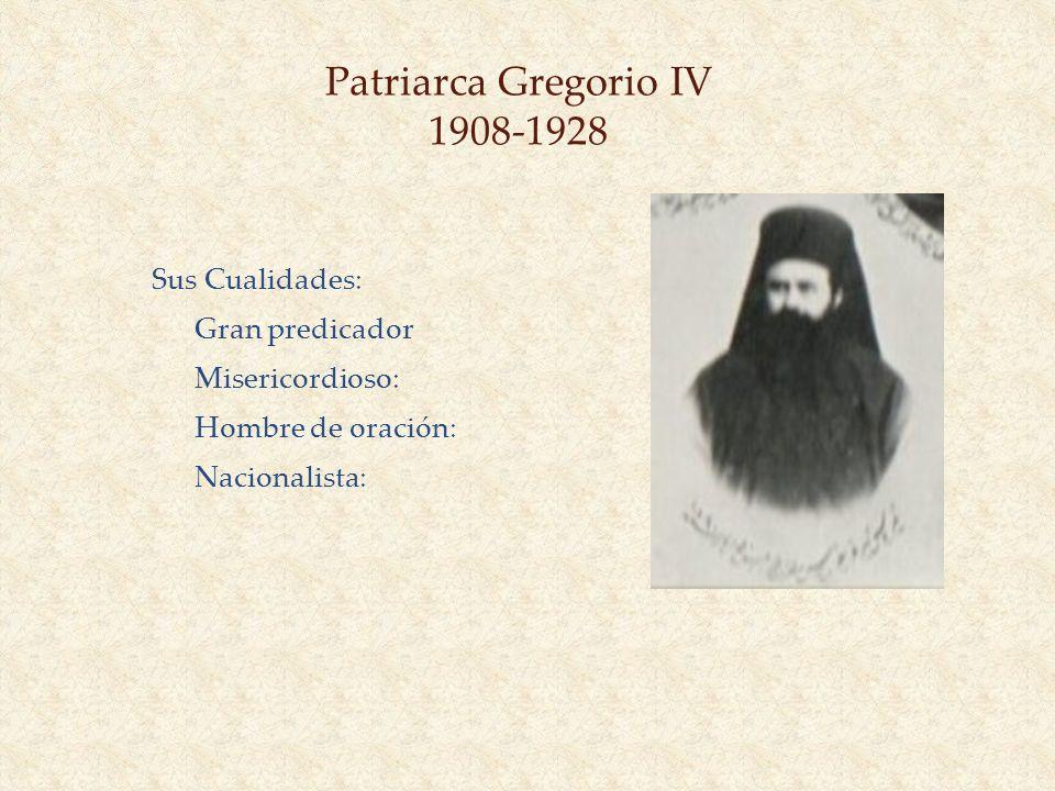 Patriarca Gregorio IV 1908-1928