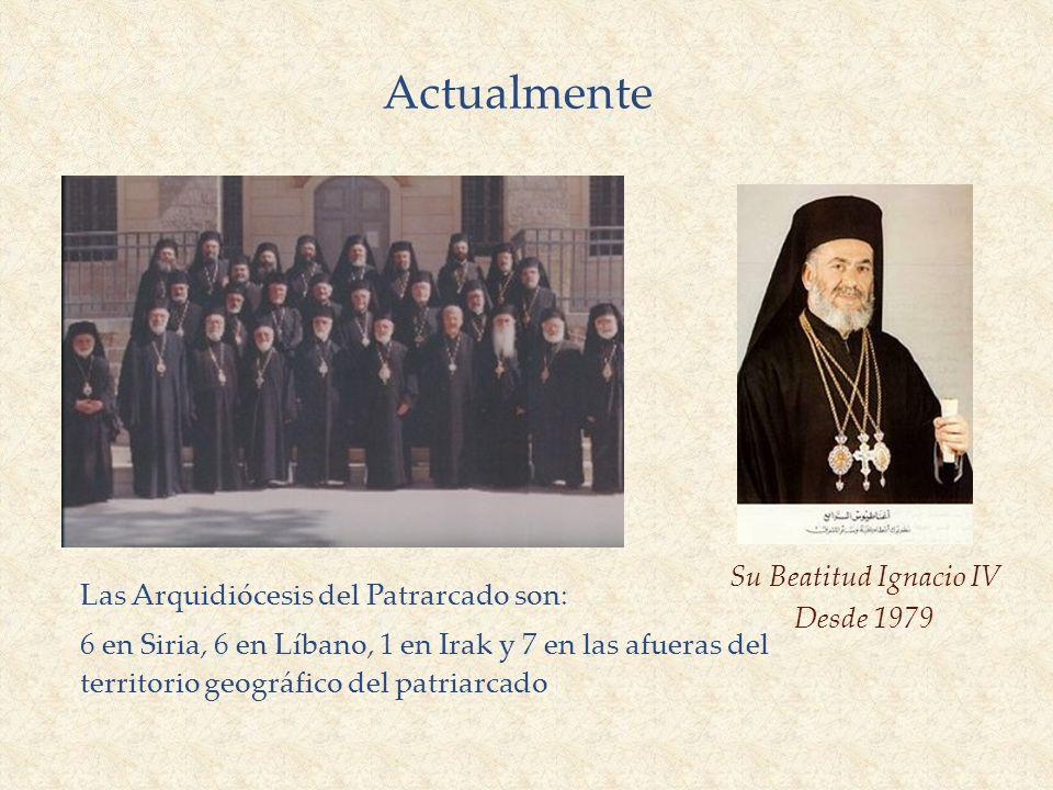 Actualmente Su Beatitud Ignacio IV Desde 1979