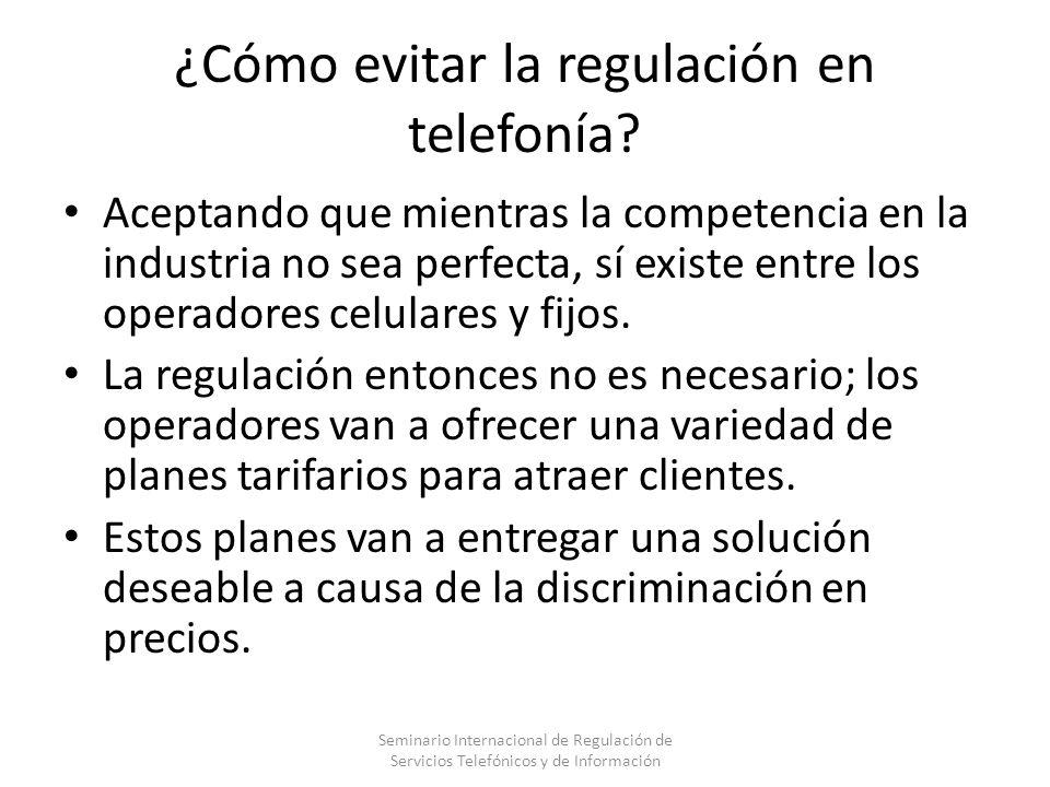 ¿Cómo evitar la regulación en telefonía