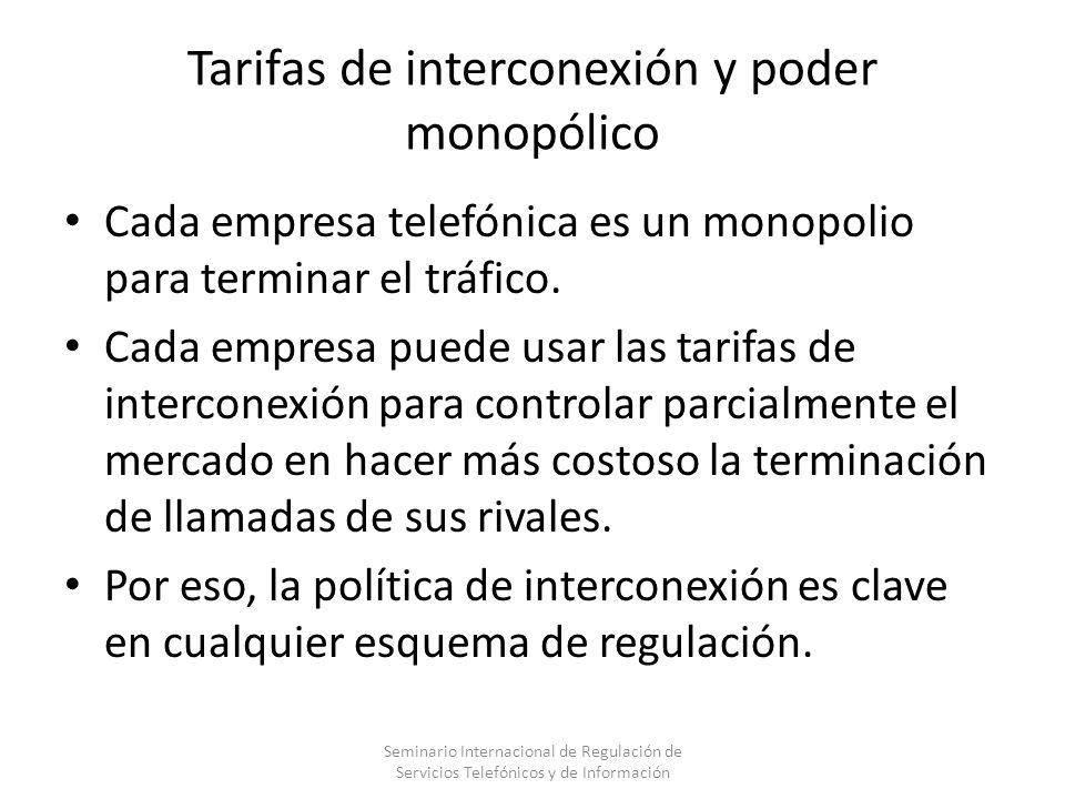 Tarifas de interconexión y poder monopólico