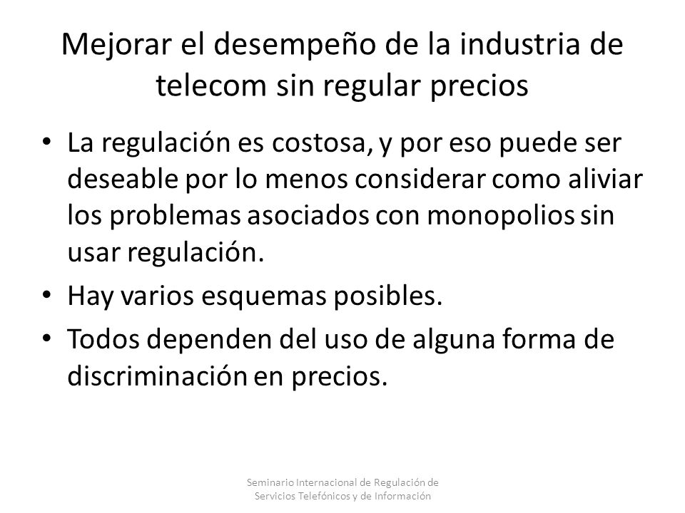 Mejorar el desempeño de la industria de telecom sin regular precios