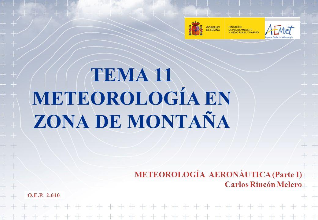 TEMA 11 METEOROLOGÍA EN ZONA DE MONTAÑA