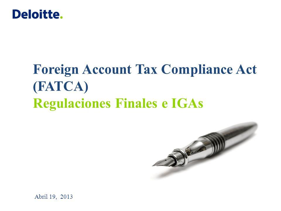 Foreign Account Tax Compliance Act (FATCA) Regulaciones Finales e IGAs