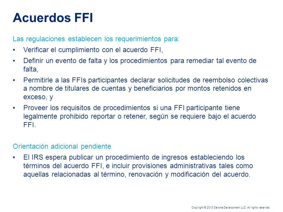 Acuerdos FFI Las regulaciones establecen los requerimientos para: