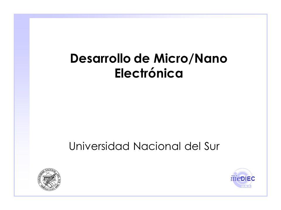 Desarrollo de Micro/Nano Electrónica