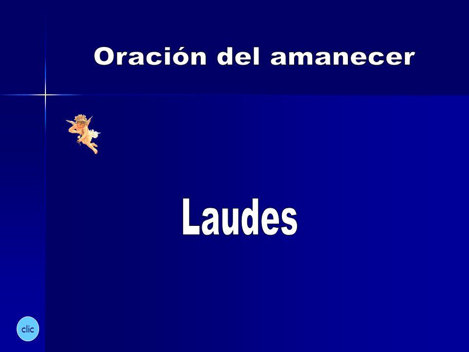 Oración del amanecer Laudes clic