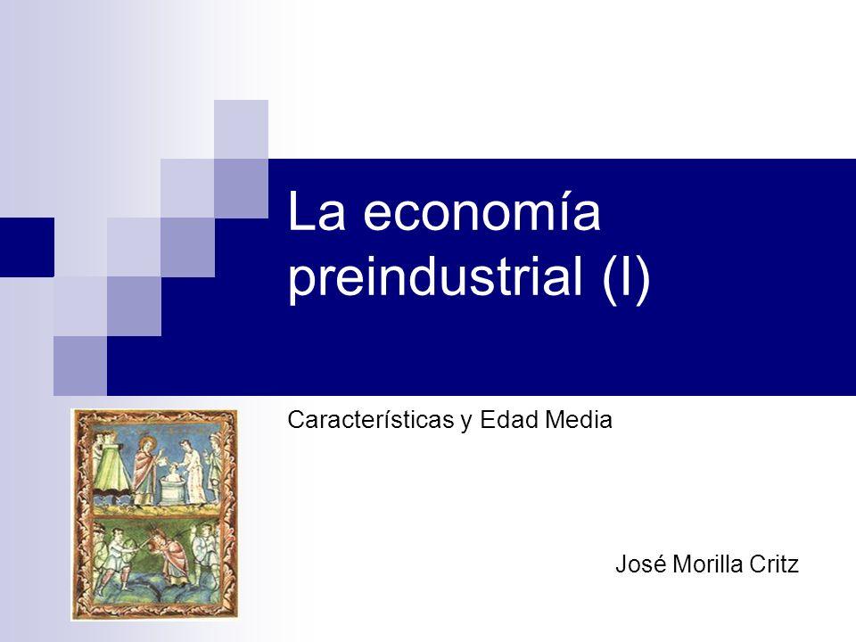 La economía preindustrial (I)
