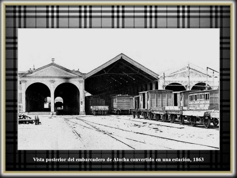 Vista posterior del embarcadero de Atocha convertido en una estación, 1863