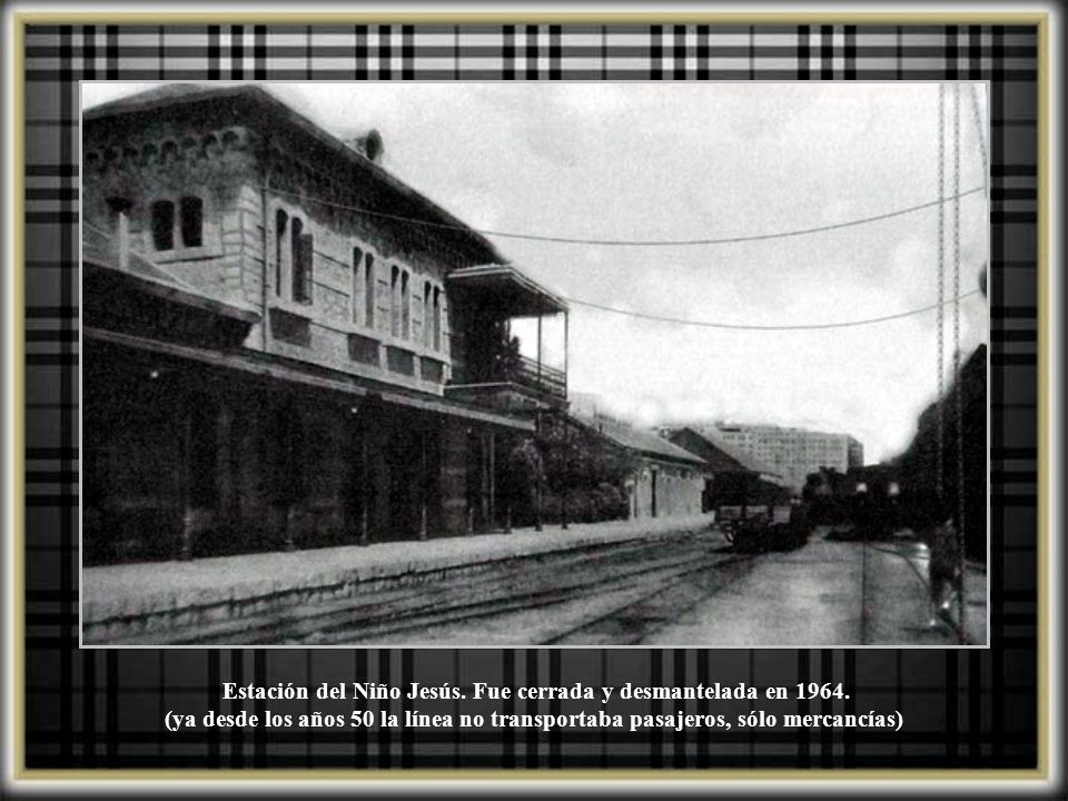 Estación del Niño Jesús. Fue cerrada y desmantelada en 1964.