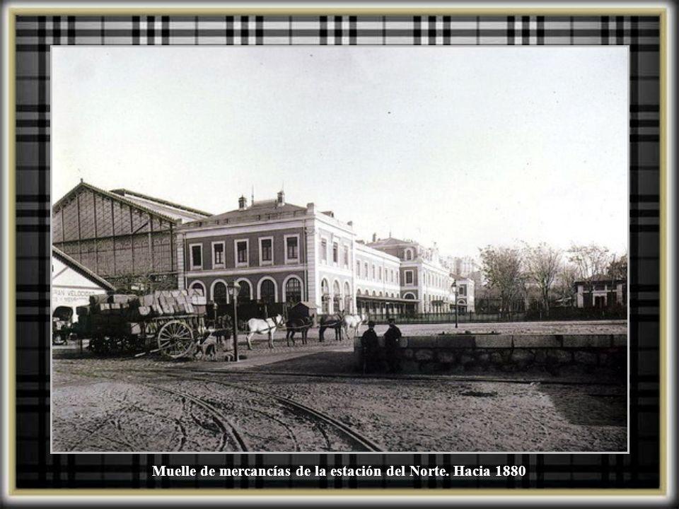 Muelle de mercancías de la estación del Norte. Hacia 1880