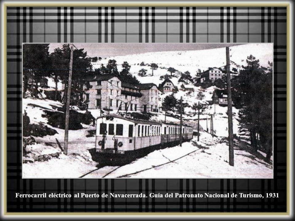 Ferrocarril eléctrico al Puerto de Navacerrada