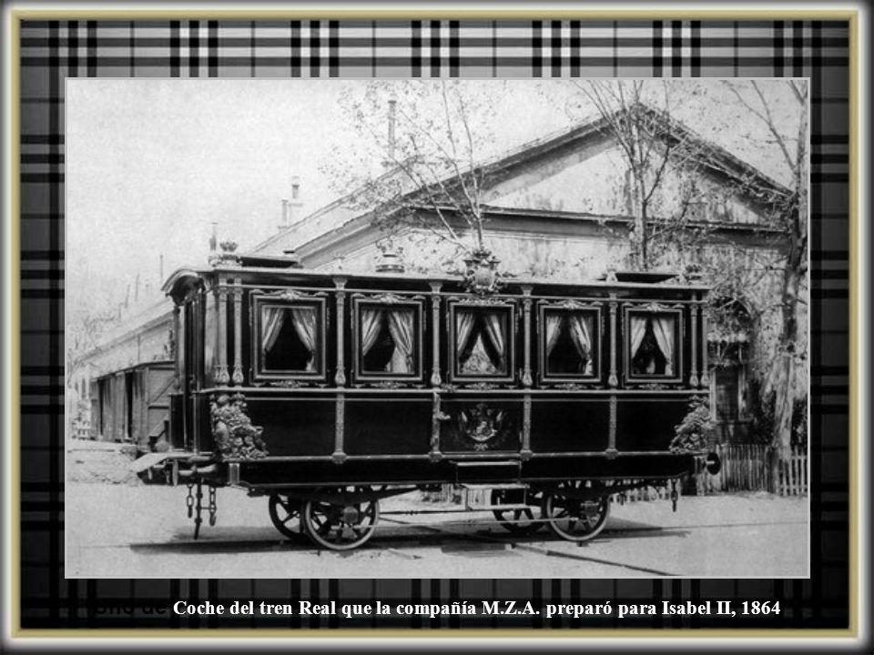 Uno de Coche del tren Real que la compañía M. Z. A