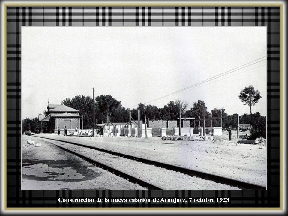 Construcción de la nueva estación de Aranjuez, 7 octubre 1923