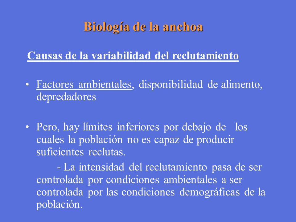 Biología de la anchoa Causas de la variabilidad del reclutamiento