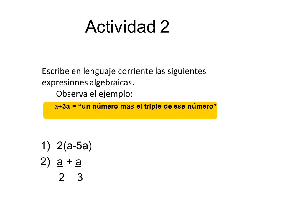 a+3a = un número mas el triple de ese número