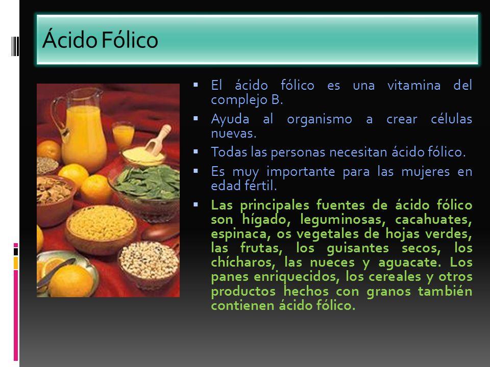 Ácido Fólico El ácido fólico es una vitamina del complejo B.