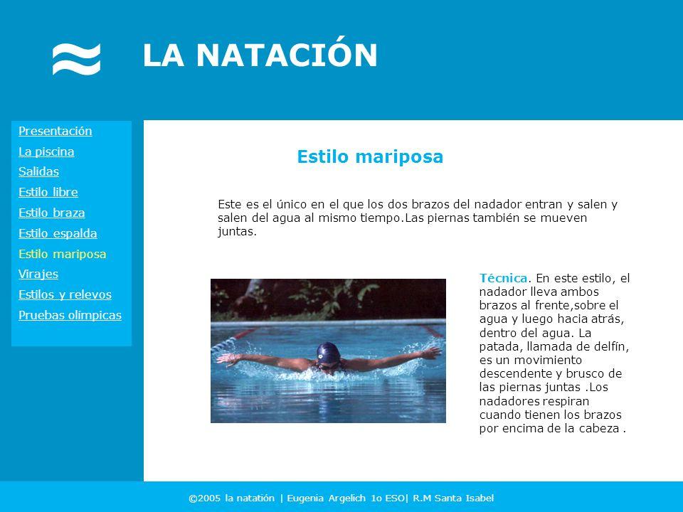 ©2005 la natatión | Eugenia Argelich 1o ESO| R.M Santa Isabel