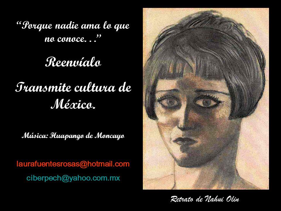 Transmite cultura de México.