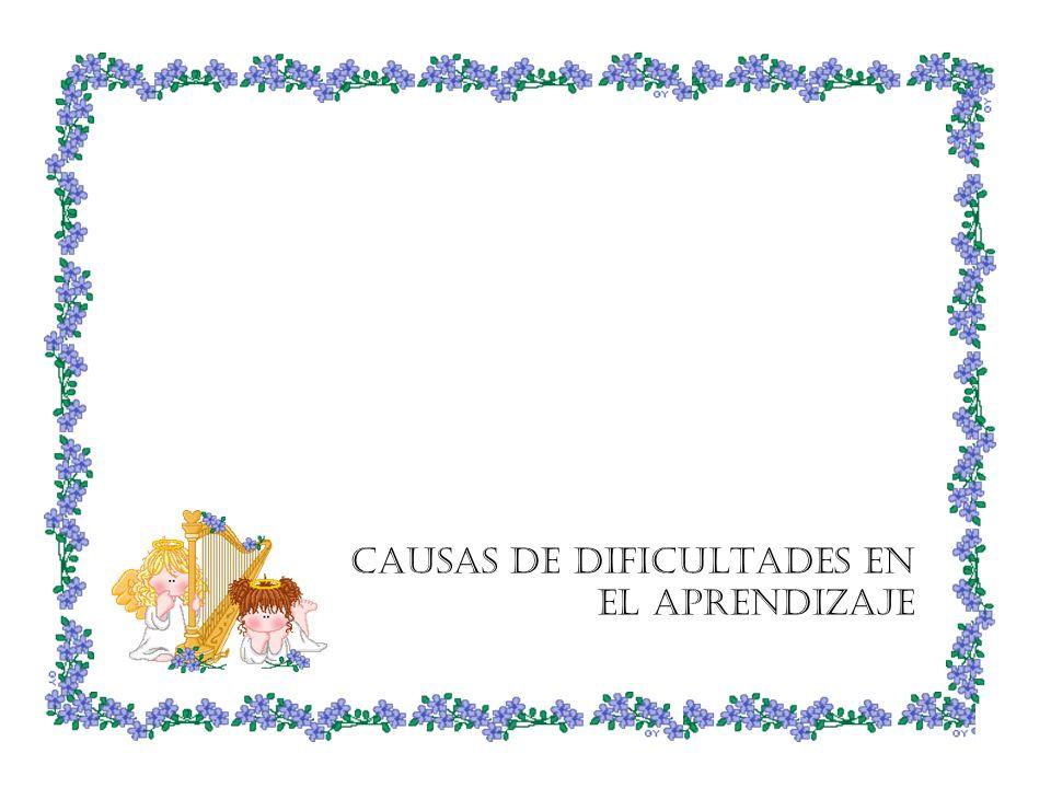 CAUSAS DE DIFICULTADES EN EL APRENDIZAJE