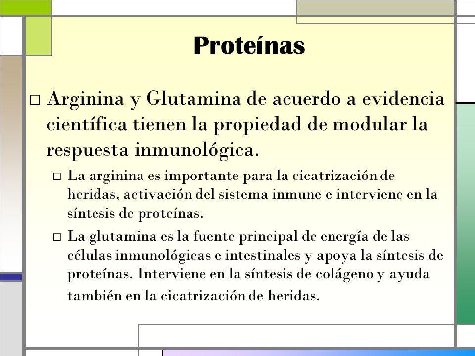 Proteínas Arginina y Glutamina de acuerdo a evidencia científica tienen la propiedad de modular la respuesta inmunológica.